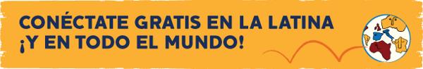 Conectate  gratis en la latina y en todo el mundo